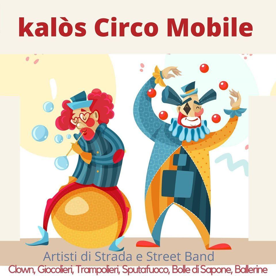 Kalòs Circo Mobile artisti di strada